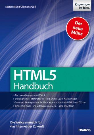 Html5 Und Css3 Handbuch Von Selfhtml Gründer Stefan Münz Und Clemens